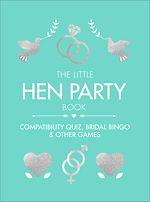Téléchargez le livre :  The Little Hen Party Book