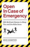 Télécharger le livre :  Open In Case of Emergency