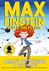 Télécharger le livre :  Max Einstein: Saves the Future