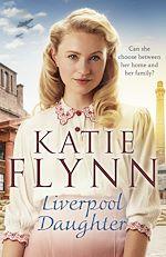 Téléchargez le livre :  Liverpool Daughter