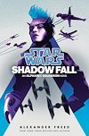 Télécharger le livre :  Star Wars: Shadow Fall