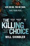 Télécharger le livre :  The Killing Choice