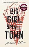 Télécharger le livre :  Big Girl, Small Town