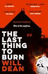 Télécharger le livre :  The Last Thing to Burn
