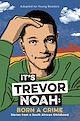 Download this eBook It's Trevor Noah: Born a Crime