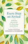 Download this eBook Every Step an Arrival