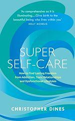 Téléchargez le livre :  Super Self-Care