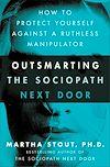 Télécharger le livre :  Outsmarting the Sociopath Next Door