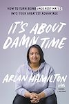 Télécharger le livre :  It's About Damn Time