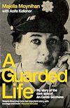 Télécharger le livre :  A Guarded Life