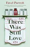 Télécharger le livre :  There Was Still Love