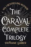 Télécharger le livre :  The Caraval Complete Trilogy
