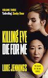 Télécharger le livre :  Killing Eve: Die For Me