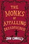 Télécharger le livre :  The Monks of Appalling Dreadfulness