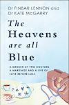 Télécharger le livre :  The Heavens Are All Blue