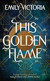 Télécharger le livre :  This Golden Flame