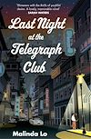 Télécharger le livre :  Last Night at the Telegraph Club