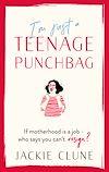 Télécharger le livre :  I'm Just a Teenage Punchbag