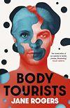 Télécharger le livre :  Body Tourists