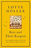Télécharger le livre :  Bees and Their Keepers