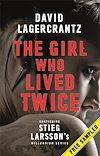 Télécharger le livre :  The Girl Who Lived Twice: A Dragon Tattoo Sampler