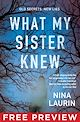 Download this eBook What My Sister Knew - Free Preview