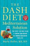 Télécharger le livre :  The DASH Diet Mediterranean Solution