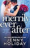 Télécharger le livre :  Merrily Ever After: A Novella