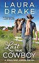 Download this eBook The Last True Cowboy