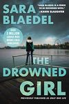 Télécharger le livre :  The Drowned Girl (previously published as Only One Life)