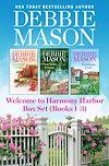 Télécharger le livre :  Welcome to Harmony Harbor Box Set Books 1-3