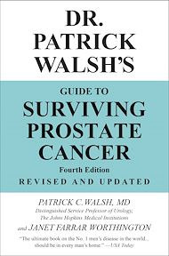 Download the eBook: Dr. Patrick Walsh's Guide to Surviving Prostate Cancer
