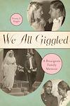 Télécharger le livre :  We All Giggled