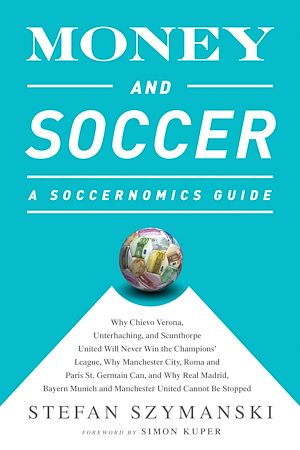 Téléchargez le livre :  Money and Soccer: A Soccernomics Guide