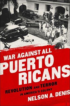 Téléchargez le livre :  War Against All Puerto Ricans