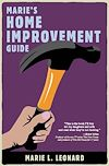 Download this eBook Marie's Home Improvement Guide