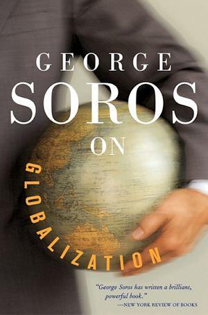 Téléchargez le livre :  George Soros On Globalization