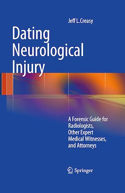 Dating Neurological Injury: