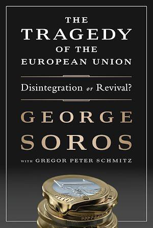 Téléchargez le livre :  The Tragedy of the European Union