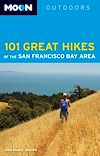Download this eBook Moon 101 Great Hikes of the San Francisco Bay Area