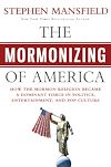 Download this eBook The Mormonizing of America
