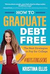 Download this eBook How to Graduate Debt Free
