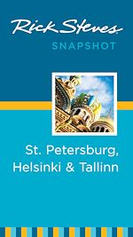 Download this eBook Rick Steves Snapshot St. Petersburg, Helsinki & Tallinn
