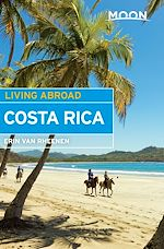 Download this eBook Moon Living Abroad Costa Rica