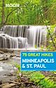 Download this eBook Moon 75 Great Hikes Minneapolis & St. Paul