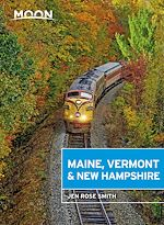 Download this eBook Moon Maine, Vermont & New Hampshire