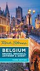 Download this eBook Rick Steves Belgium: Bruges, Brussels, Antwerp & Ghent