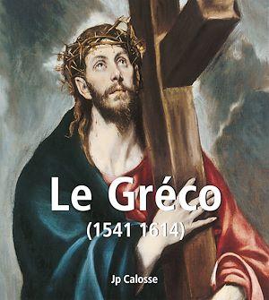 Téléchargez le livre :  Le Gréco (1541-1614)
