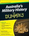 Download this eBook Australia's Military History For Dummies