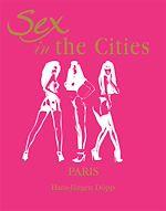 Téléchargez le livre :  Sex in the Cities  Vol 3 (Paris)